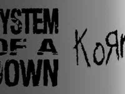 System of a Down + Korn