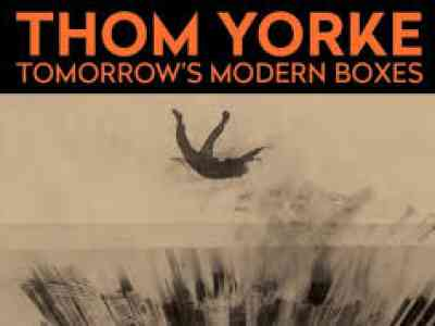 Thom Yorke Tomorrow Modern Boxes