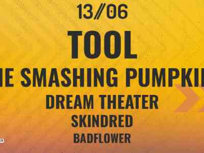 Tool + The Smashing Pumpkins Dream Theater - Skindred - Badflower